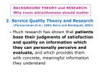 background theory and research why room attractiveness should matter6