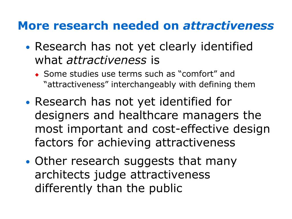 More research needed on