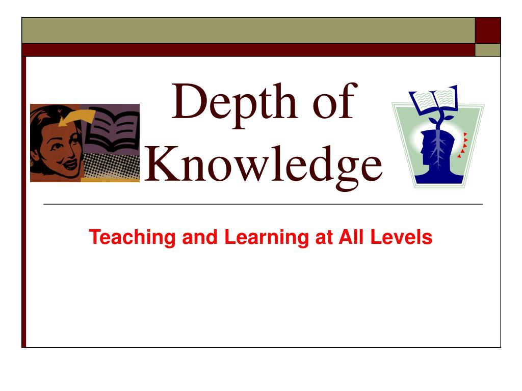 depth of knowledge l.