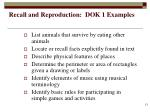 recall and reproduction dok 1 examples