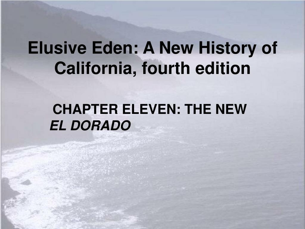 elusive eden a new history of california fourth edition l.