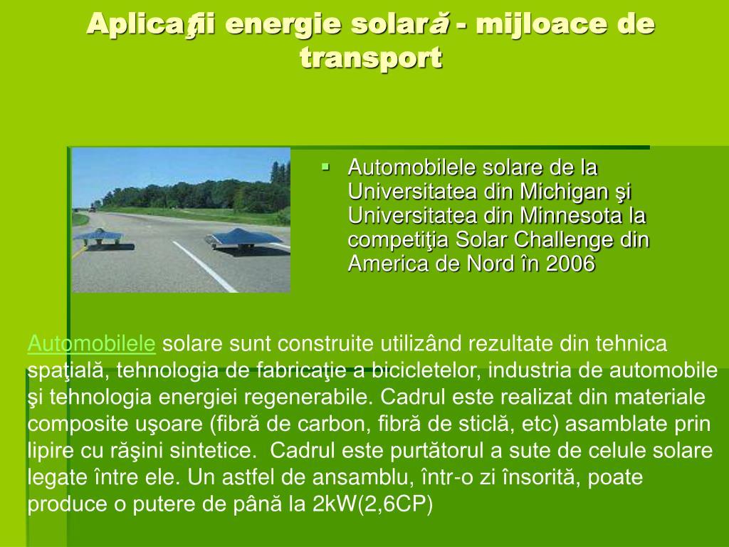 Automobilele solare de la Universitatea din Michigan şi Universitatea din Minnesota la competiţia Solar Challenge din America de Nord în 2006