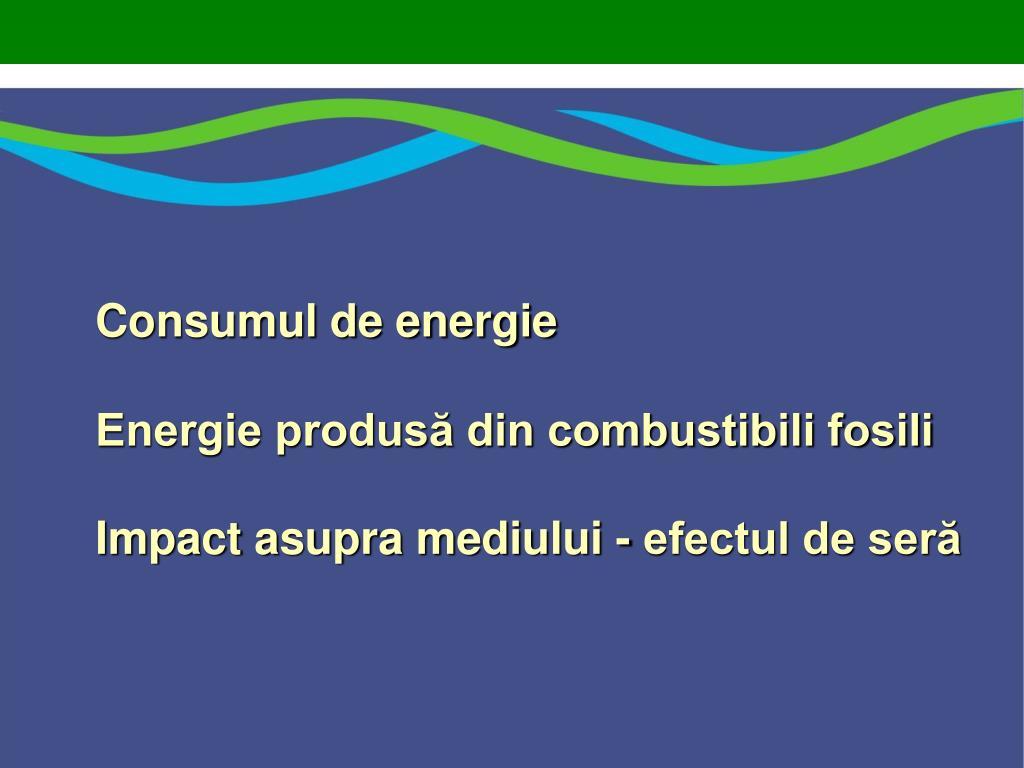 Consumul de energie