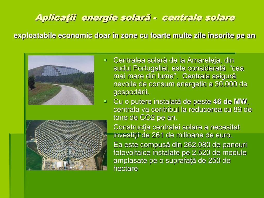 """Centralea solară de la Amareleja, din sudul Portugaliei, este considerată  """"cea mai mare din lume"""".  Centrala asigură nevoile de consum energetic a 30.000 de gospodării."""