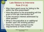 late motions to intervene rule 214 d