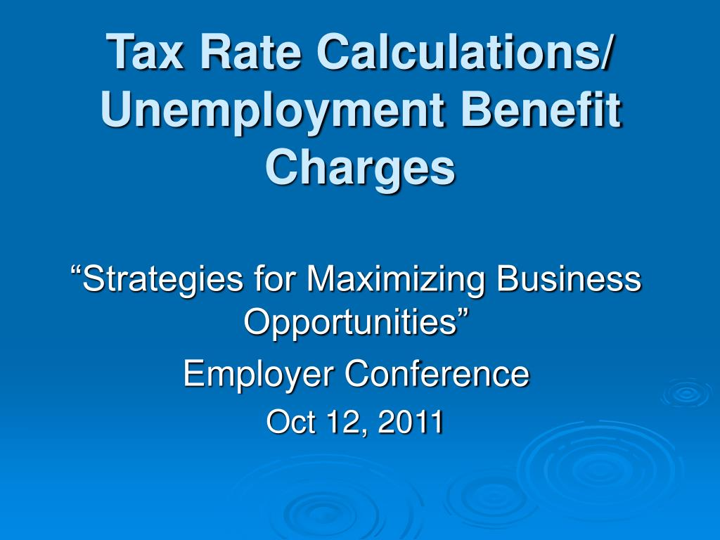 tax rate calculations unemployment benefit charges l.