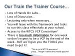our train the trainer course