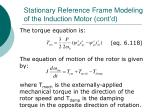 stationary reference frame modeling of the induction motor cont d12