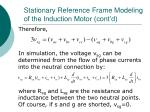 stationary reference frame modeling of the induction motor cont d2
