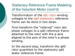 stationary reference frame modeling of the induction motor cont d4