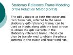 stationary reference frame modeling of the induction motor cont d7