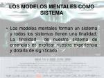los modelos mentales como sistema
