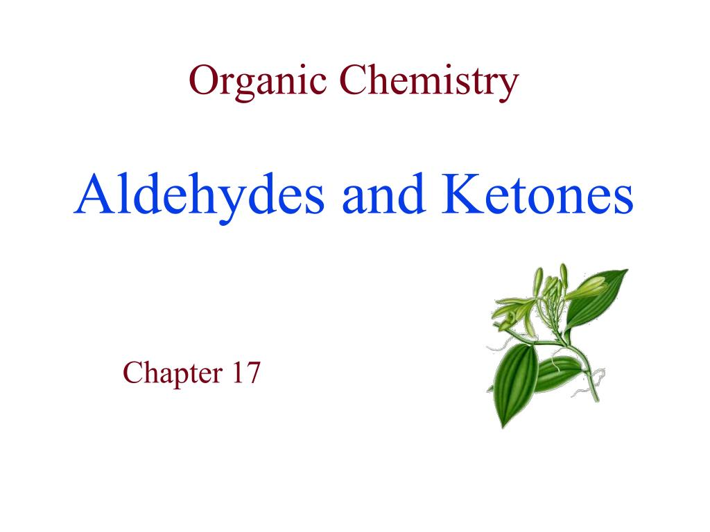 organic chemistry aldehydes and ketones l.