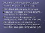 documentos necess rios para o invent rio item 115 normas