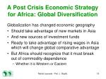 a post crisis economic strategy for africa global diversification