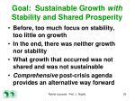 goal sustainable growth with stability and shared prosperity