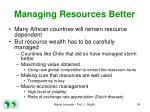 managing resources better