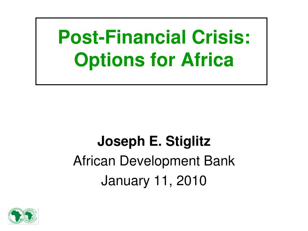 post financial crisis options for africa l.