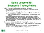 some lessons for economic theory policy