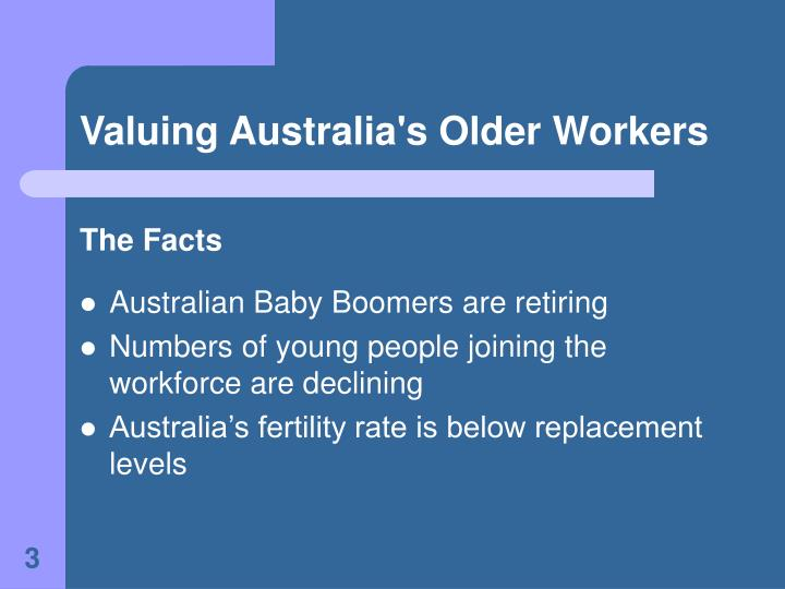 Valuing australia s older workers3