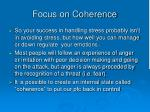 focus on coherence