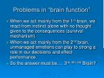 problems in brain function