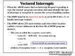 vectored interrupts