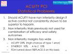 acuity pci statistical problems14