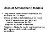 uses of atmospheric models