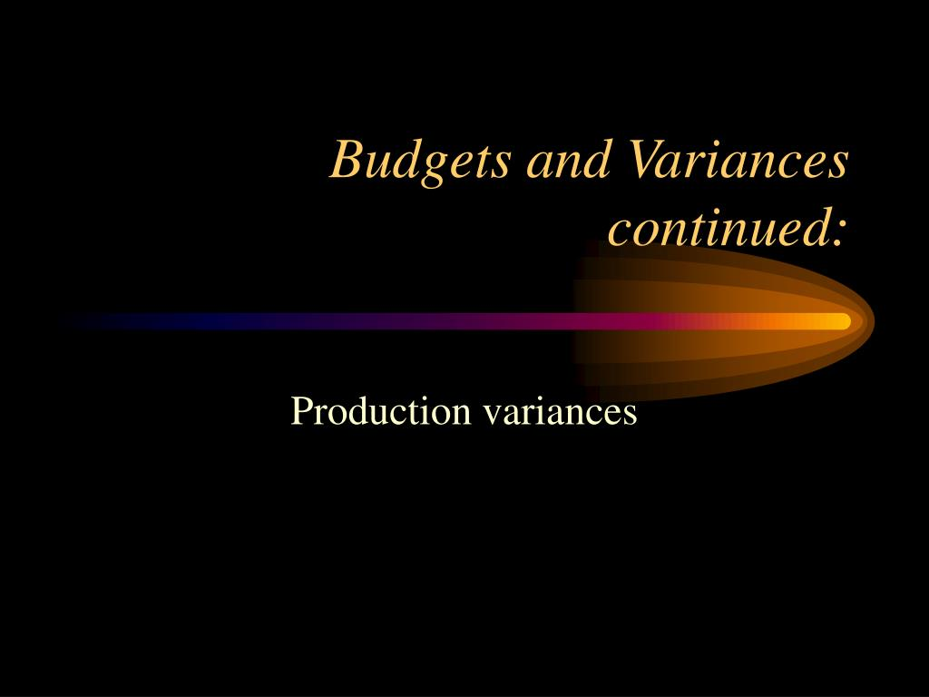 budgets and variances continued l.