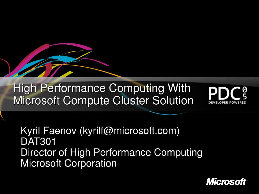 high performance computing with microsoft compute cluster solution l.