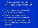 some poorly known facts not related to space research