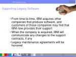 supporting legacy software
