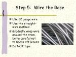 step 5 wire the rose