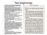 two beginnings