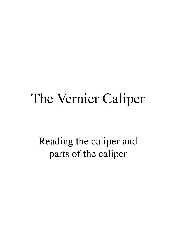 the vernier caliper l.