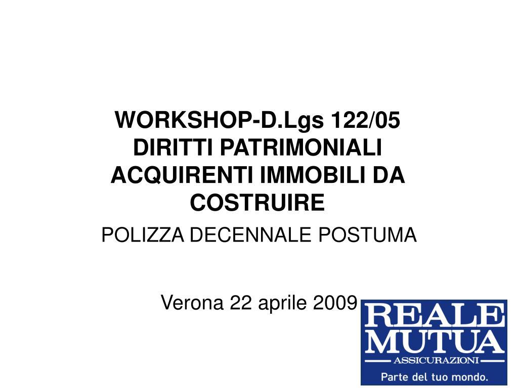 workshop d lgs 122 05 diritti patrimoniali acquirenti immobili da costruire l.