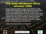 the andy warburton story summer 1986