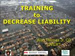 training to decrease liability