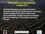 training to decrease liability64