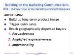 deciding on the marketing communications mix characteristics of the marketing communications mix