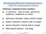 developing effective communications select the communications channels