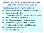 developing effective communications select the communications channels43