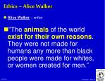 ethics alice walker