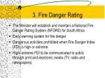 3 fire danger rating