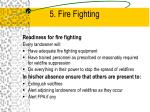 5 fire fighting