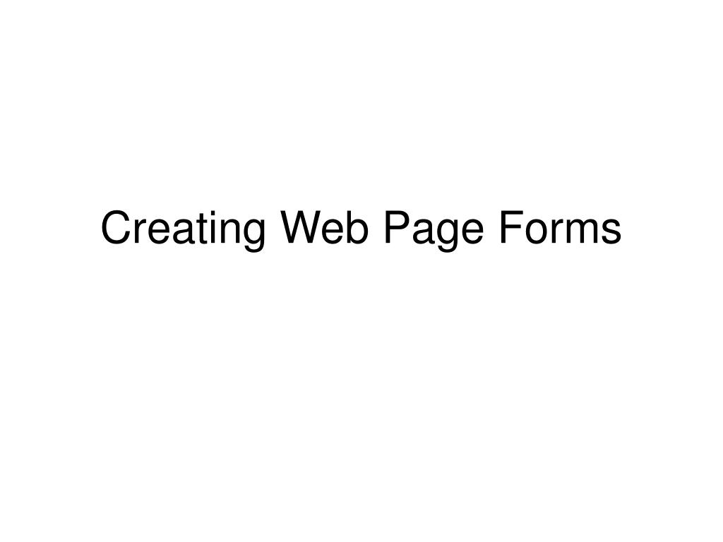 creating web page forms l.