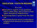 education youth in regions