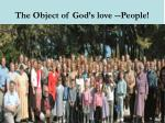 the object of god s love people