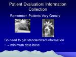 patient evaluation information collection